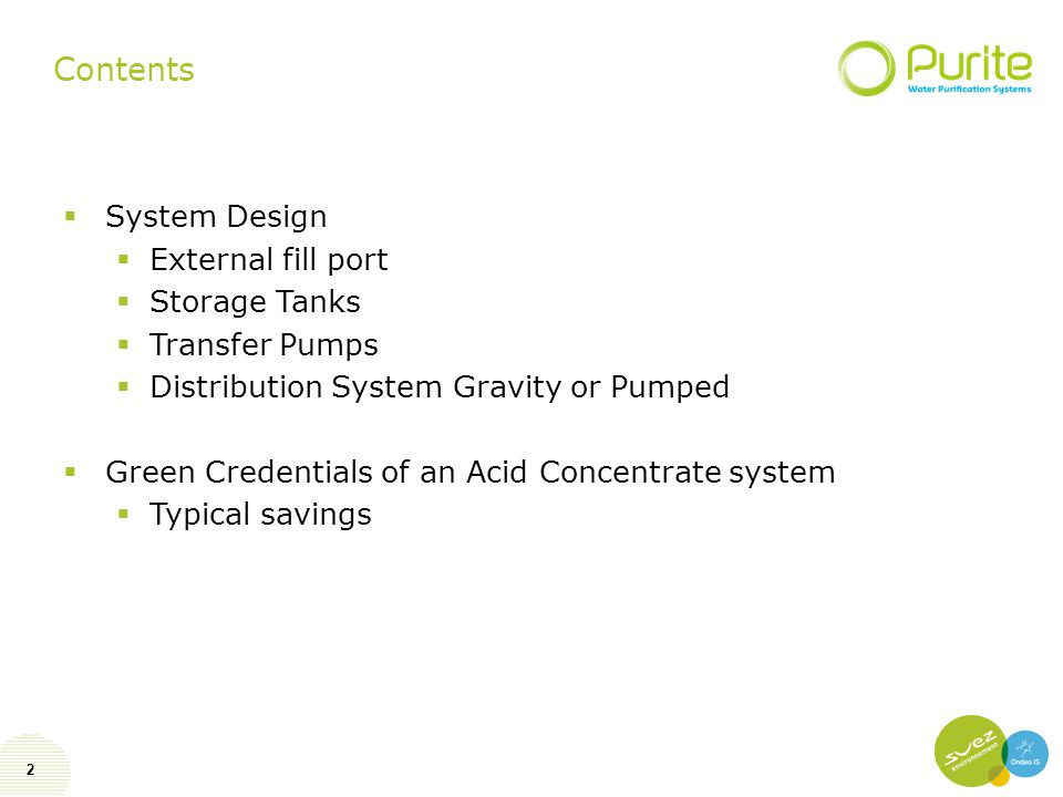 2 Contents  System Design  External fill port  Storage Tanks  Transfer Pumps  Distribution System Gravity or Pumped  Green Credentials of an Aci