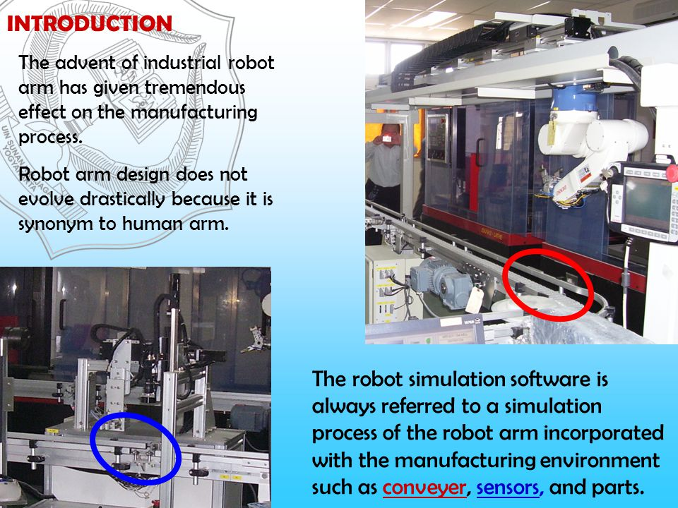 ROBOT SIMULATION SOFTWARE (RSS) The importance of offline programming and simulation systems to program industrial robots that enables program creation and optimization to be shifted away from production, thereby reducing downtimes in production cells.