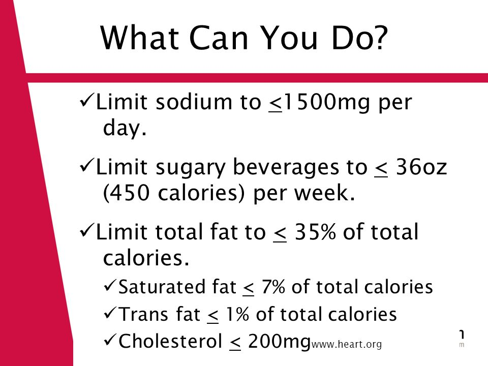 What Can You Do. Limit sodium to <1500mg per day.