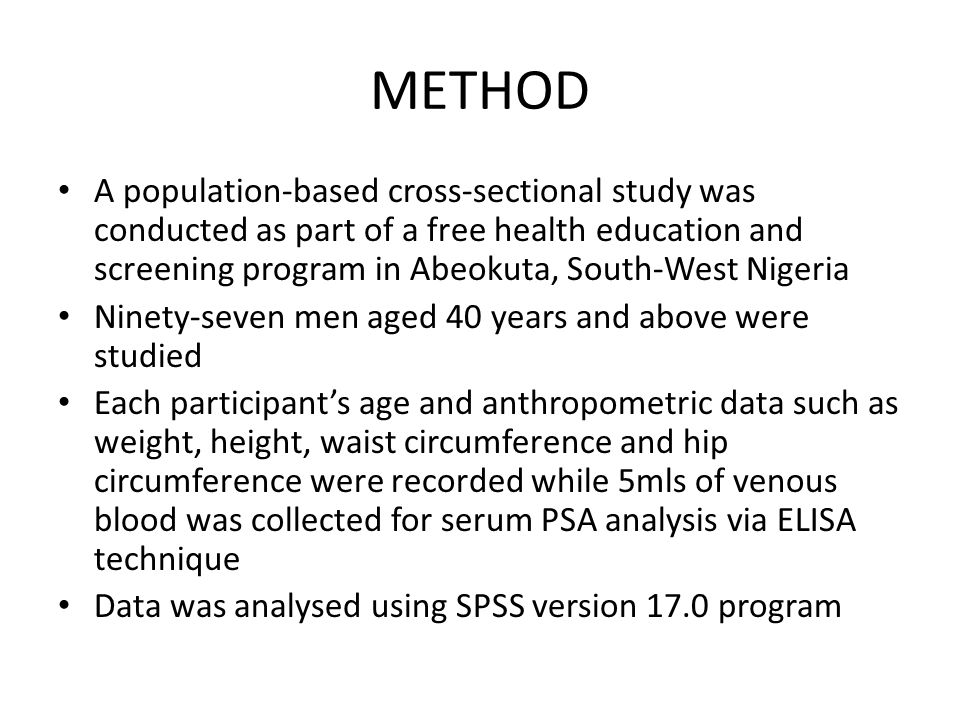 RESULTS The serum PSA levels of participants ranged from 0.1 to 49.0 ng/mL with a median of 0.7 ng/mL.