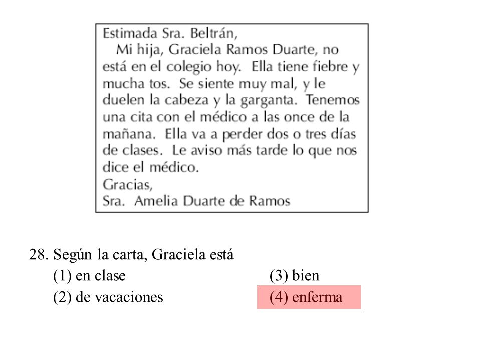 27. ¿Cuál es la profesión de Susana Peralta Ortega? (1) profesora (3) abogada (2) dentista (4) escritora