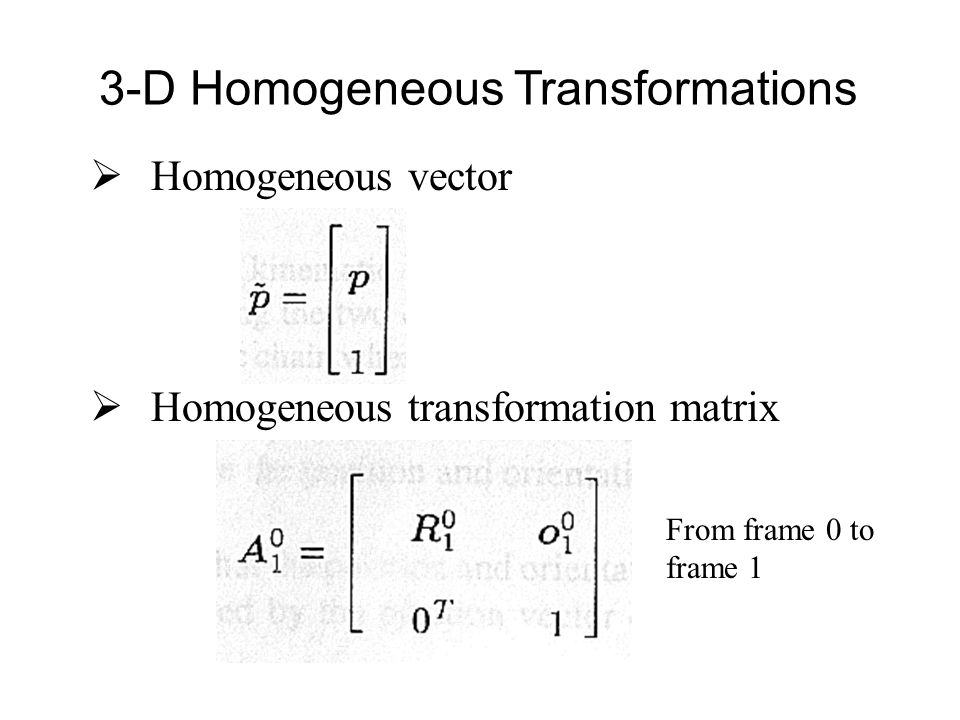  The direct kinematics function is expressed by the homogeneous transformation matrix Direct Kinematics
