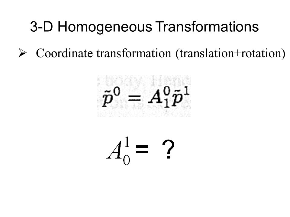 D-H Matrices for 6 Link Robots  overall transformations get very messy.