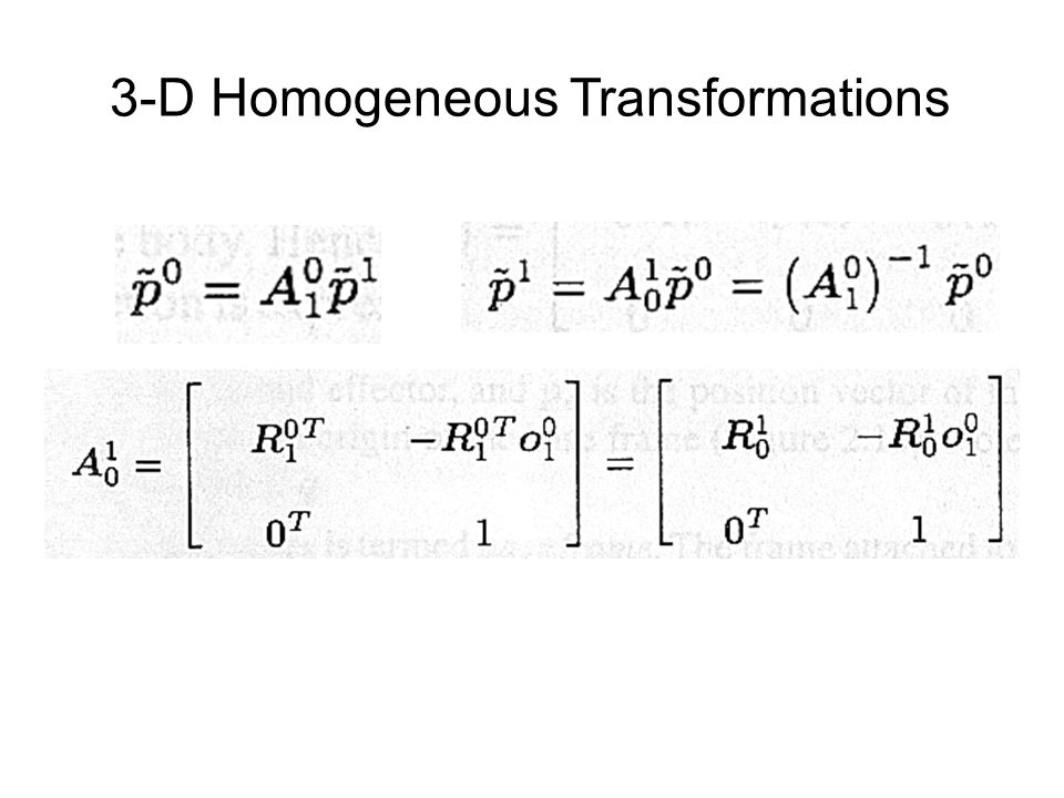  Composition of coordinate transformations 3-D Homogeneous Transformations