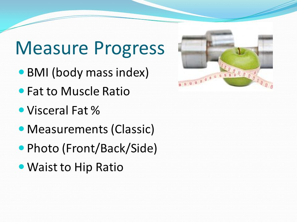 Waist/hip ratio (WHR) Divide your waist by your hip measurement Increased risk is: Men=WHR > 1.0 Women=WHR > 0.8 Increased risk and need for weight loss, is waist girth of: Females > 35 in.