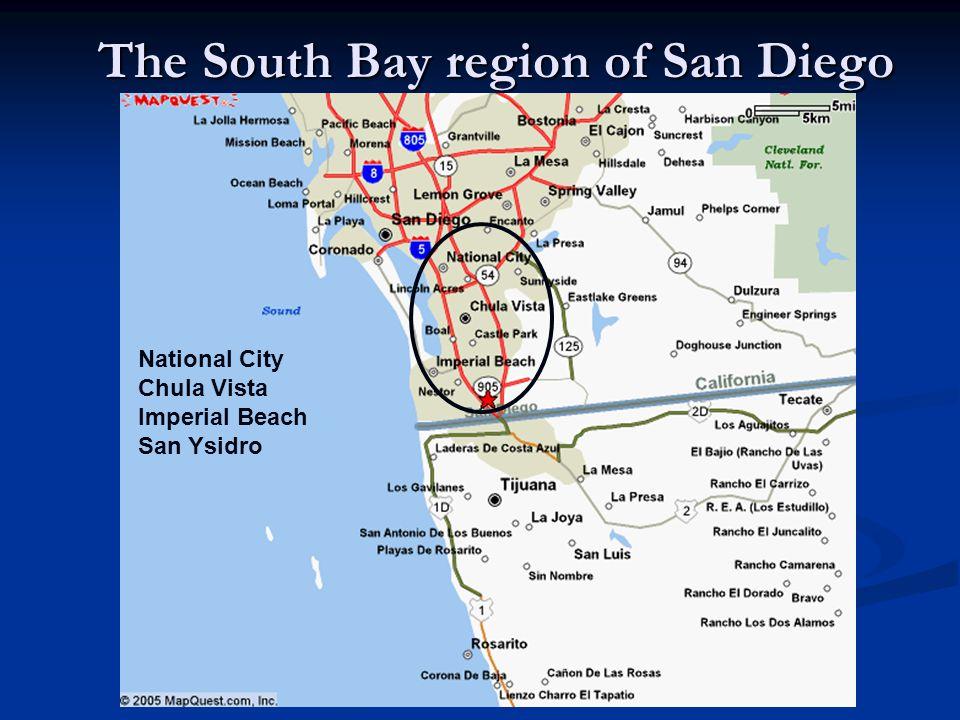The South Bay region of San Diego National City Chula Vista Imperial Beach San Ysidro