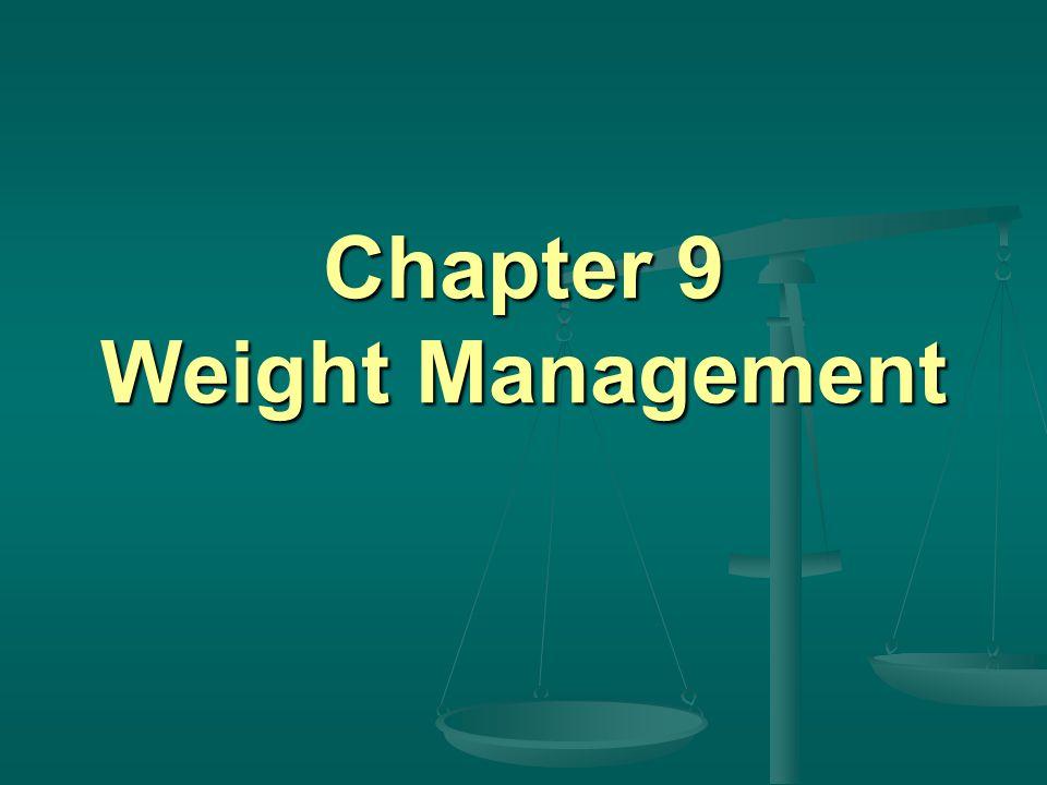 Chapter 9 Weight Management