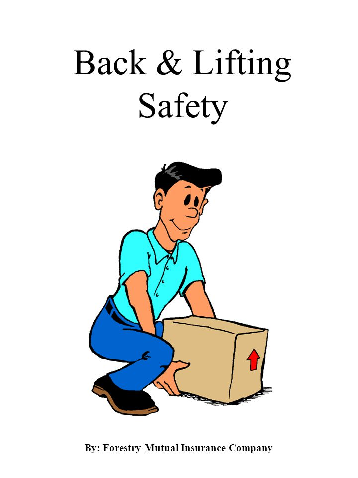 Know the Load Know the weight of the object prior to lifting.