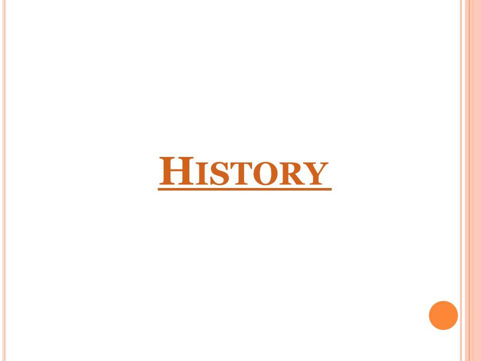 H ISTORY