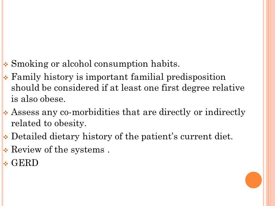  Smoking or alcohol consumption habits.