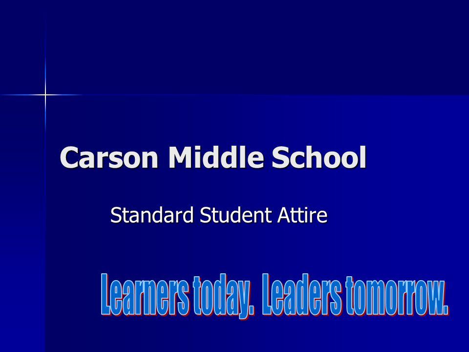 Carson Middle School Standard Student Attire