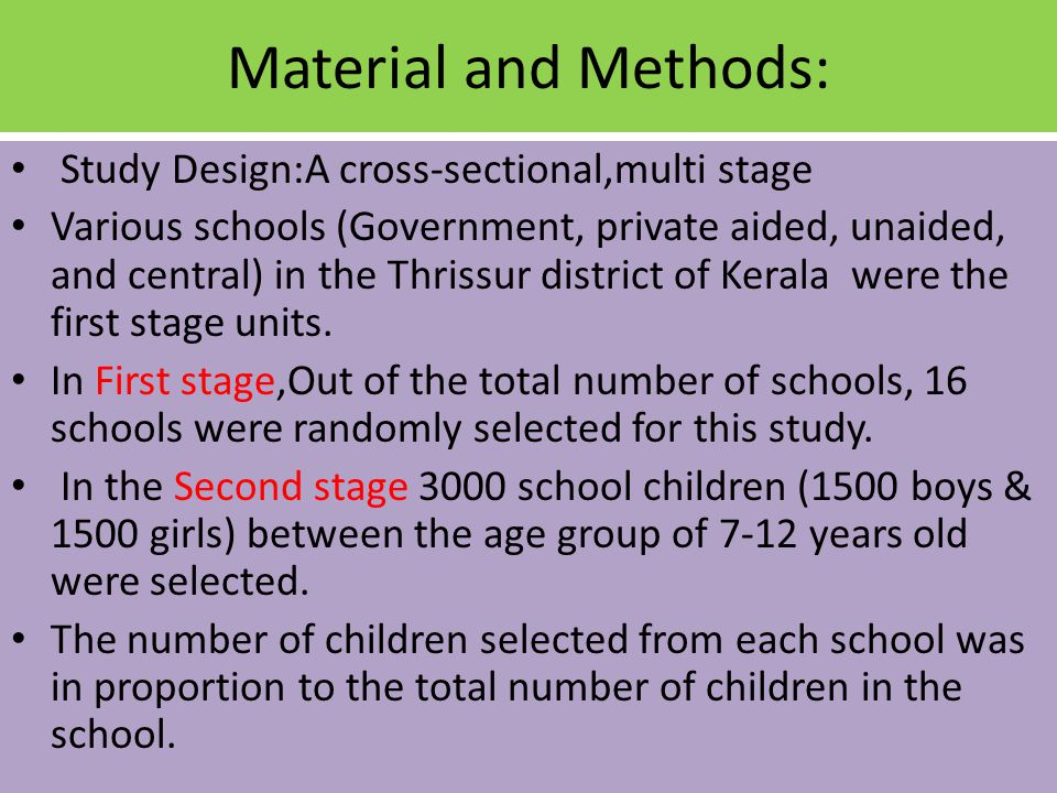 Material and Methods: Study Design:A cross-sectional,multi stage Various schools (Government, private aided, unaided, and central) in the Thrissur dis