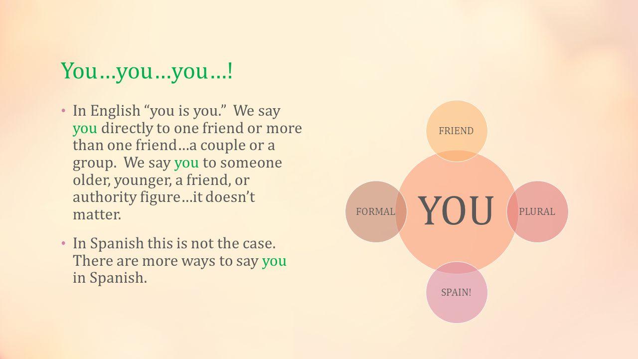 You…you…you….