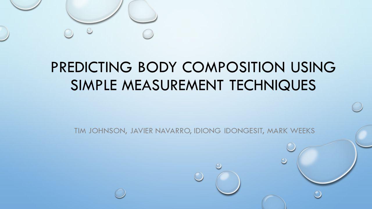 REFERENCES GENERALIZED BODY COMPOSITION PREDICTION EQUATION FOR MEN USING SIMPLE MEASUREMENT TECHNIQUES K.