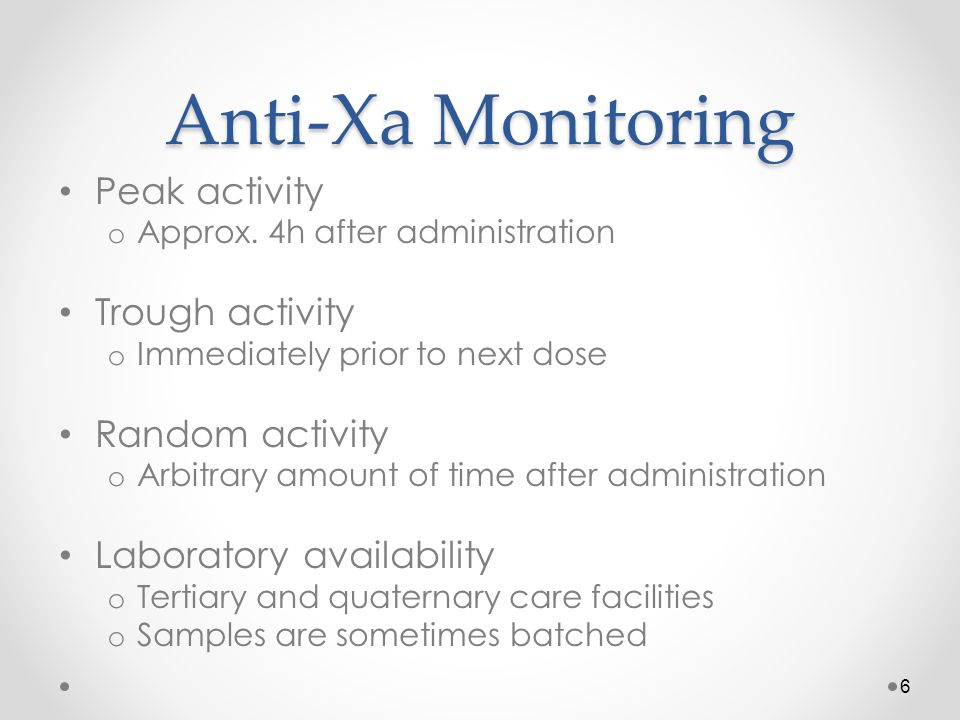 Anti-Xa Monitoring Chromogenic assay o Add excess fXa & chromogenic reagent to sample o LMWH + thrombin complex binds fXa o Reagent competes with LMWH for fXa o Releases chromophore upon binding o Compare to known [standard] of LWMH Reagent o WHO has standard reagent Interlab variation < 5% o Many chromogenic assay kits available Inter-kit variation up to 40% 7