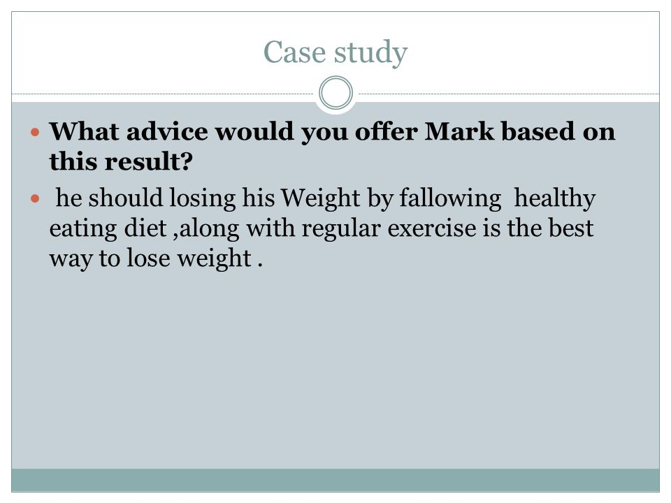 Case study What advice would you offer Mark based on this result.