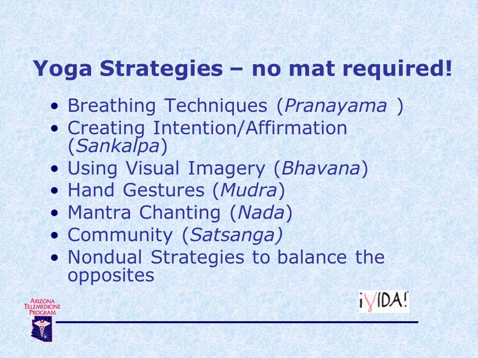 Yoga Strategies – no mat required.