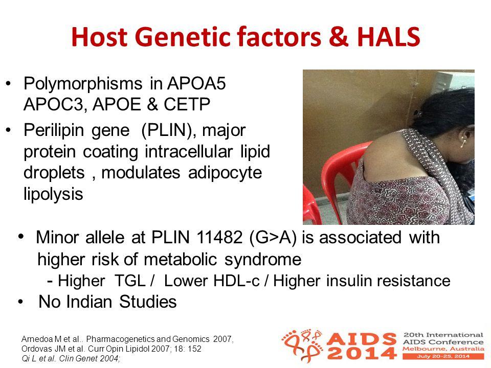 India HALS study Prospective study To determine the incidence & risk factors of dyslipidemia, insulin resistance & body shape changes Children 2-12 years, initiating ART (2NRTI + 1 NNRTI) NIRT, Chennai & SJRI, B'lore