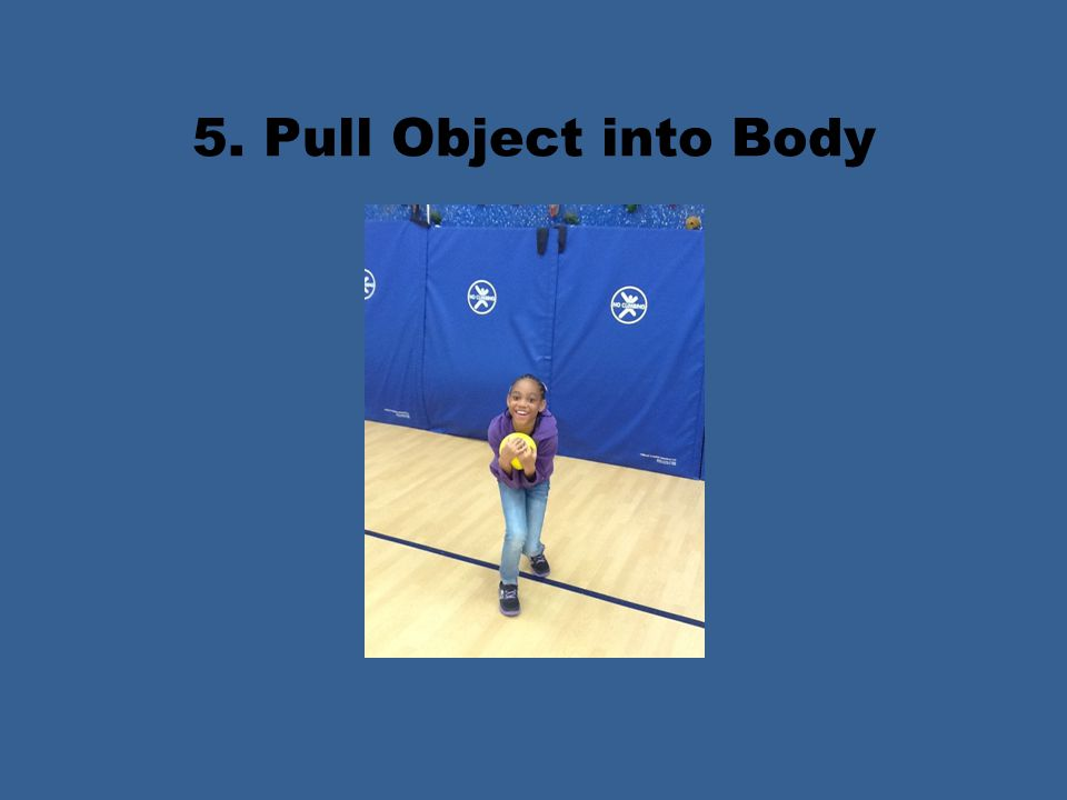 5. Pull Object into Body