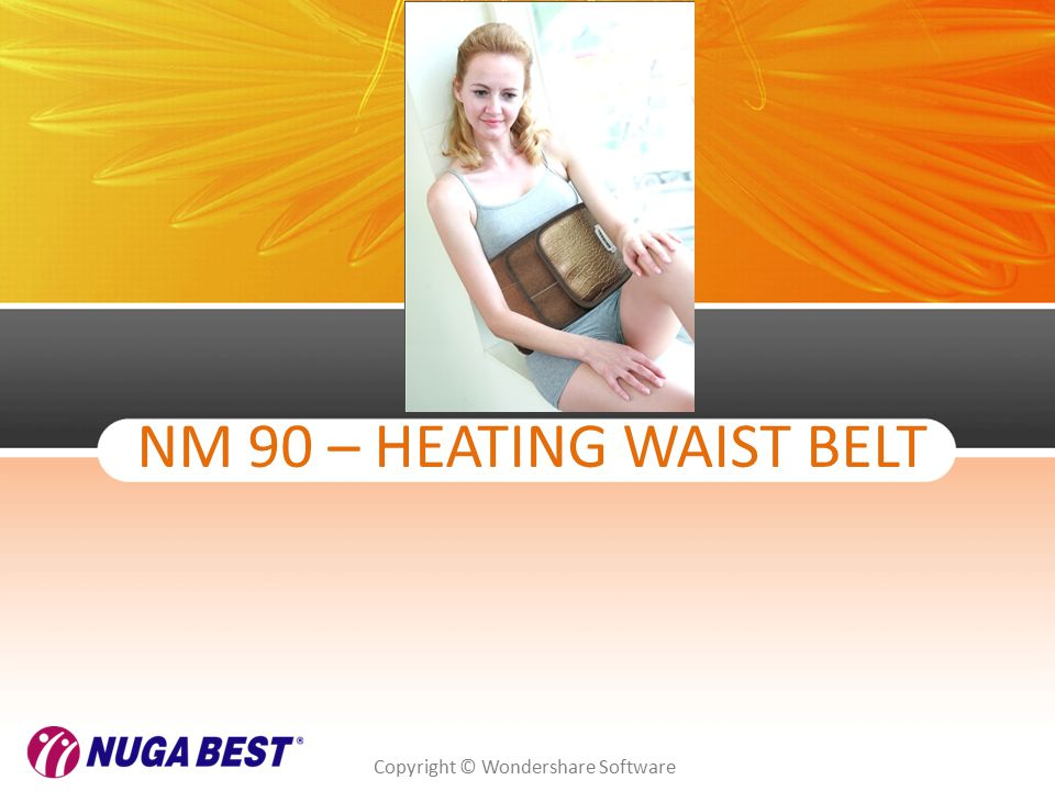 Copyright © Wondershare Software NM 90 – HEATING WAIST BELT