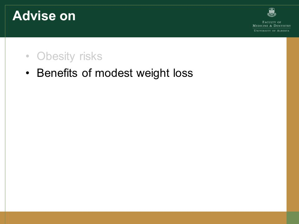 Advise on Obesity risks Benefits of modest weight loss
