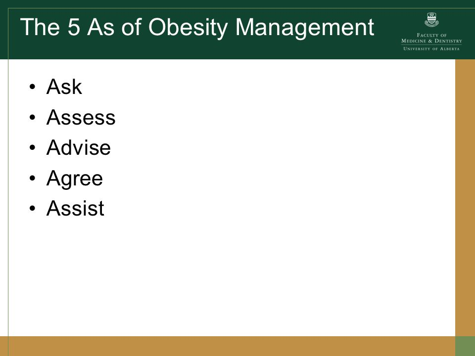 Agree on Weight loss expectations Behavioural goals –S –Specific –M –Measureable –A –Attainable –R –Realistic –T –Timely Treatment plan