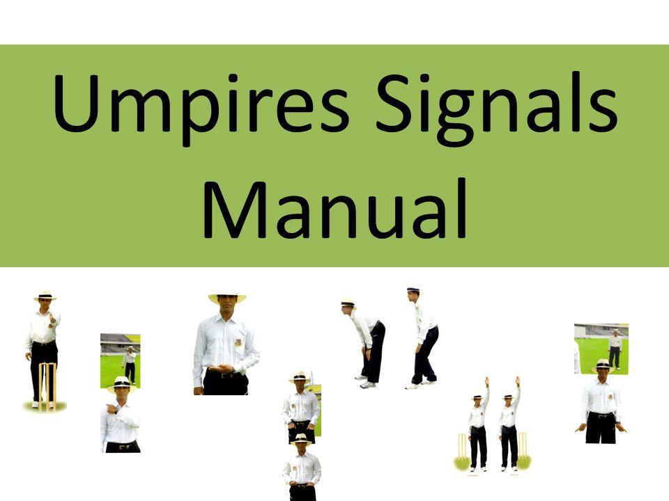 Umpires Signals Manual