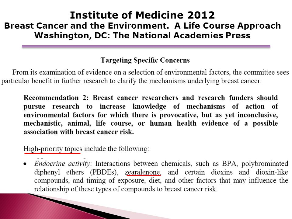 Institute of Medicine 2012 Breast Cancer and the Environment.
