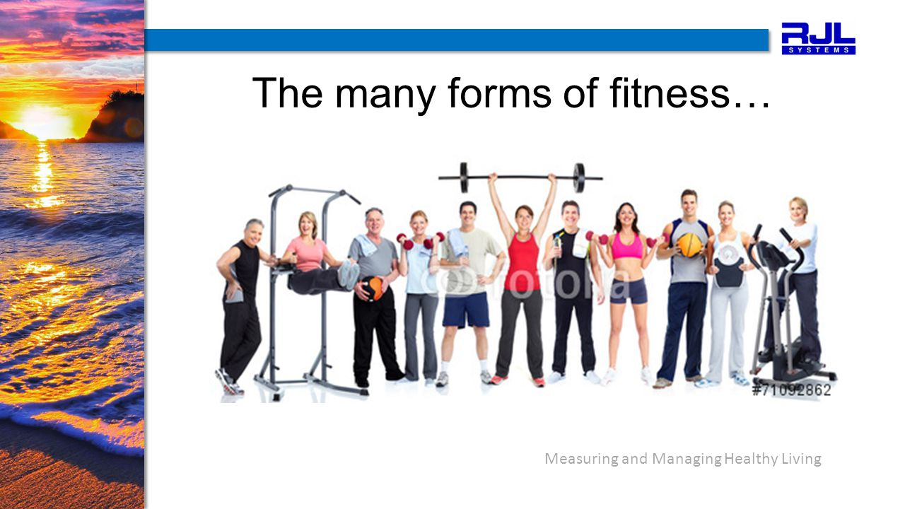 The many forms of fitness…
