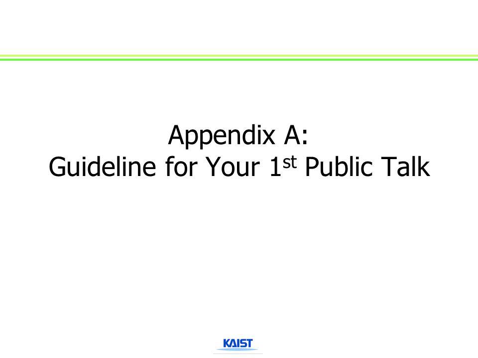 Appendix A: Guideline for Your 1 st Public Talk