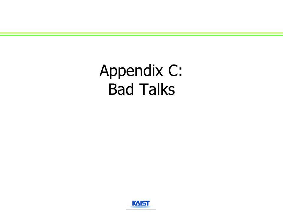 Appendix C: Bad Talks