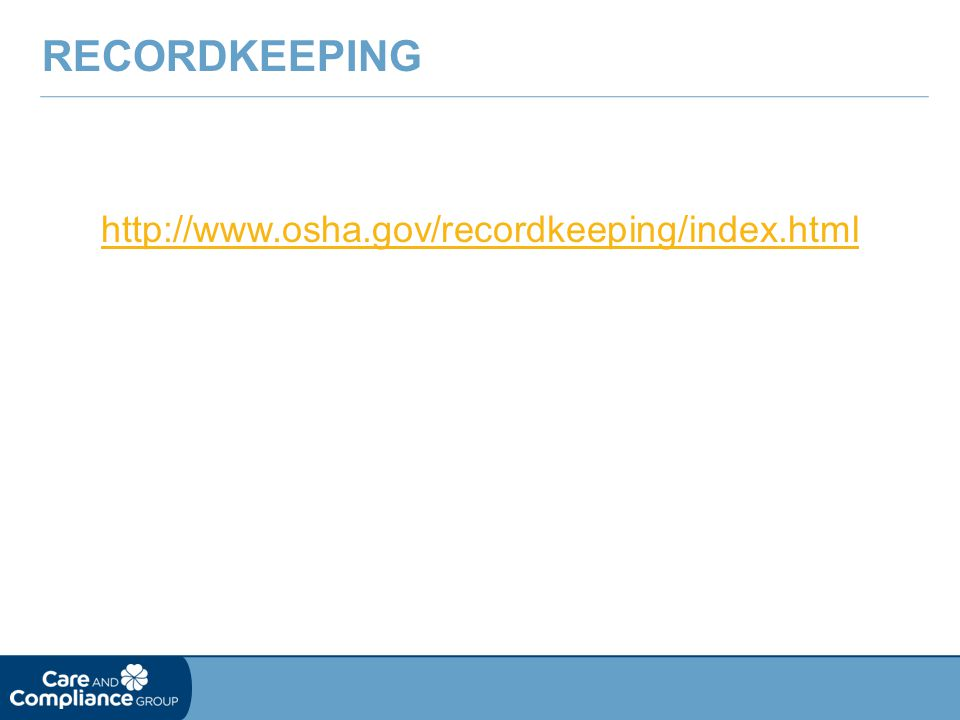 http://www.osha.gov/recordkeeping/index.html RECORDKEEPING