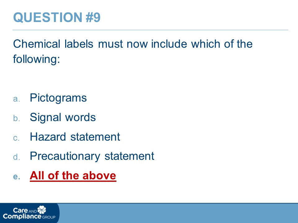 Chemical labels must now include which of the following: a.