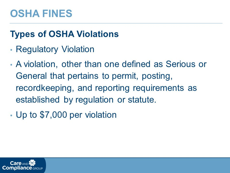 Types of OSHA Violations Regulatory Violation A violation, other than one defined as Serious or General that pertains to permit, posting, recordkeeping, and reporting requirements as established by regulation or statute.