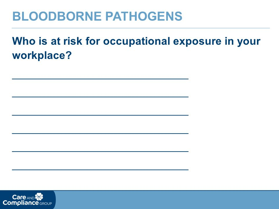 Who is at risk for occupational exposure in your workplace.