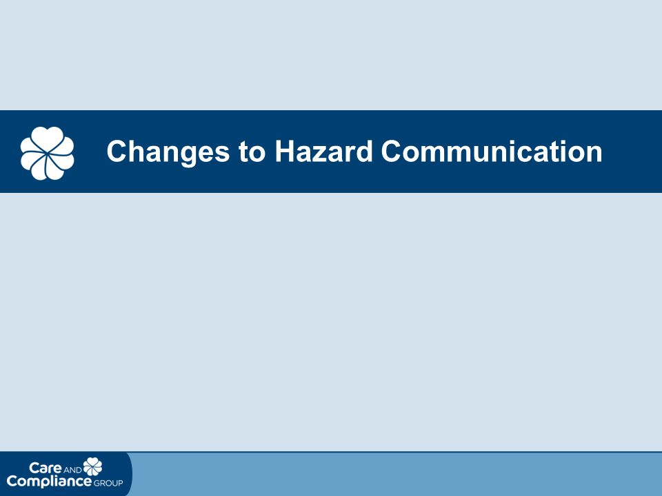 Changes to Hazard Communication