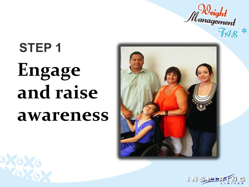 15 STEP 1 Engage and raise awareness