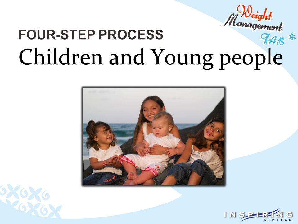43 FOUR-STEP PROCESS Children and Young people