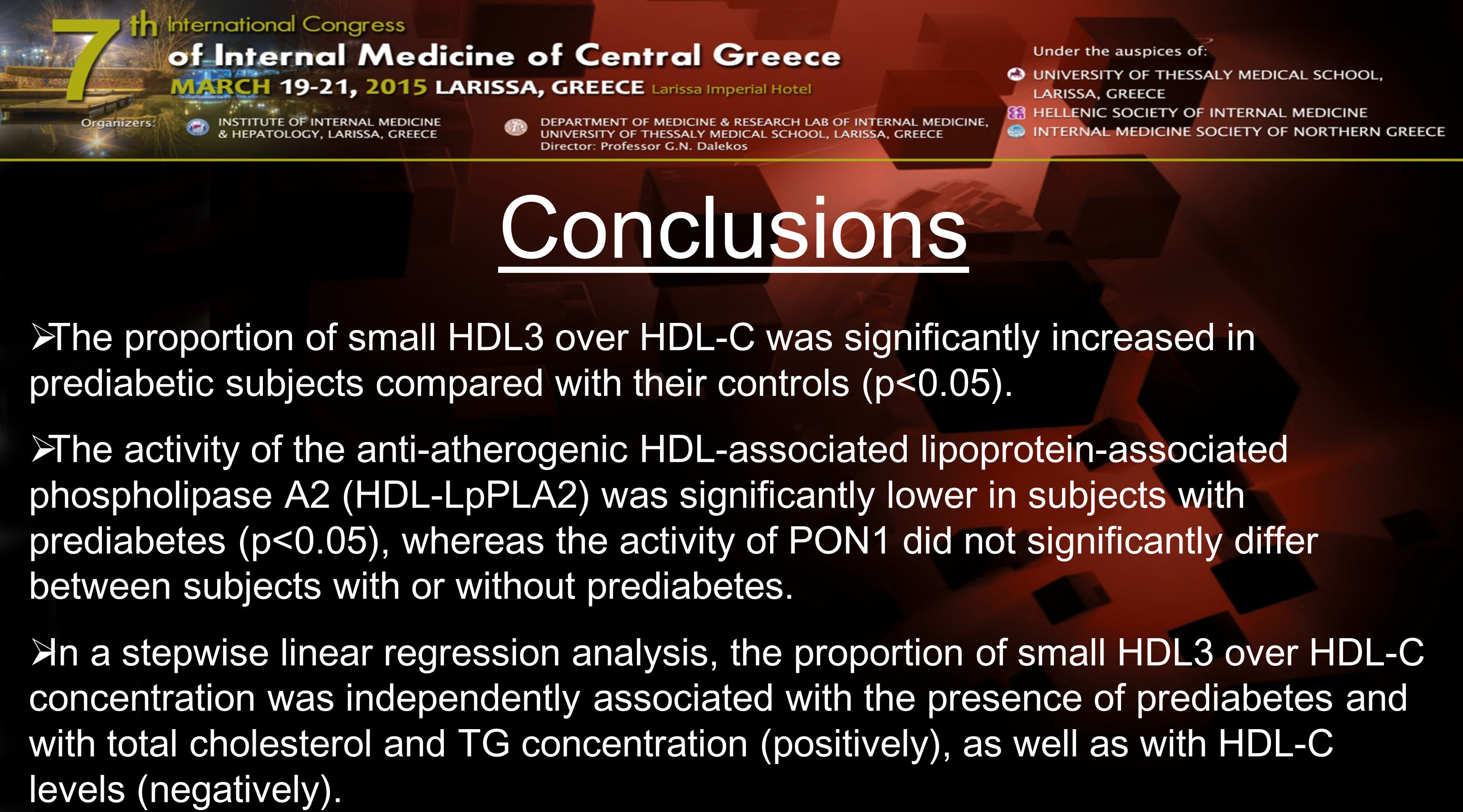 Conclusions  The proportion of small HDL3 over HDL-C was significantly increased in prediabetic subjects compared with their controls (p<0.05).  The