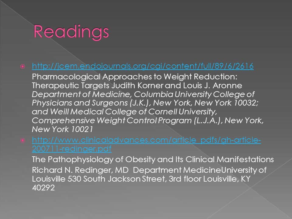  http://jcem.endojournals.org/cgi/content/full/89/6/2616 http://jcem.endojournals.org/cgi/content/full/89/6/2616 Pharmacological Approaches to Weight Reduction: Therapeutic Targets Judith Korner and Louis J.