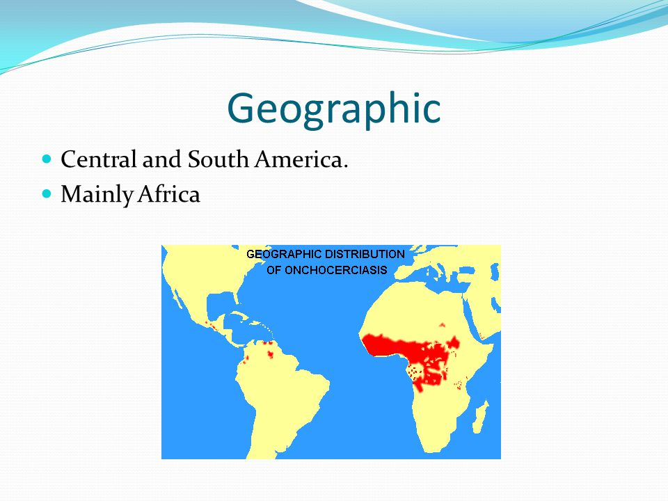 Geographic Central and South America. Mainly Africa