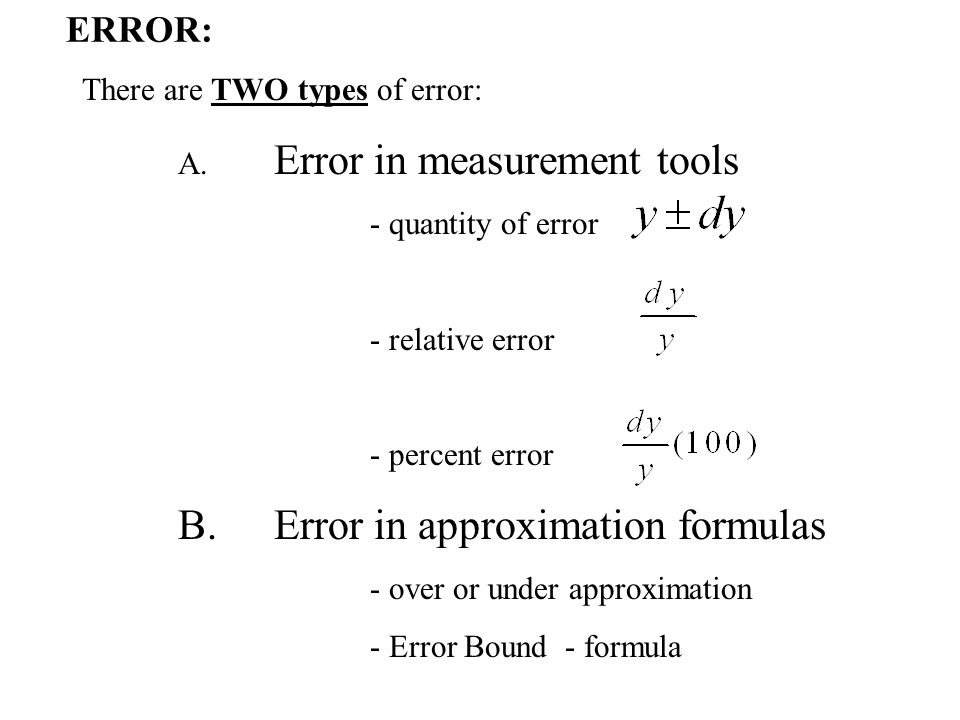 ERROR: There are TWO types of error: A.