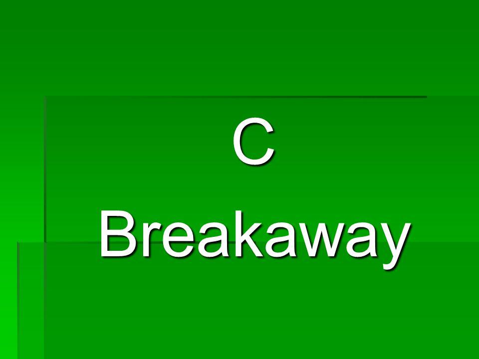 CBreakaway