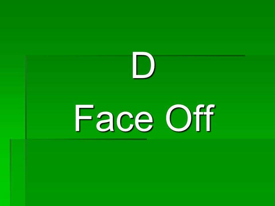 D Face Off