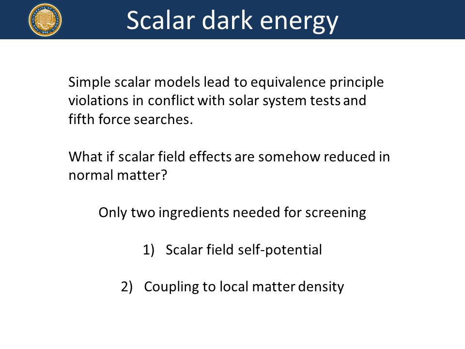 Scalar dark energy Simple scalar models lead to equivalence principle violations in conflict with solar system tests and fifth force searches.