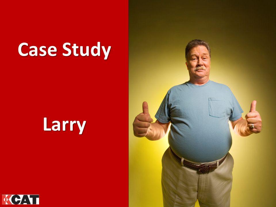 Case Study Larry