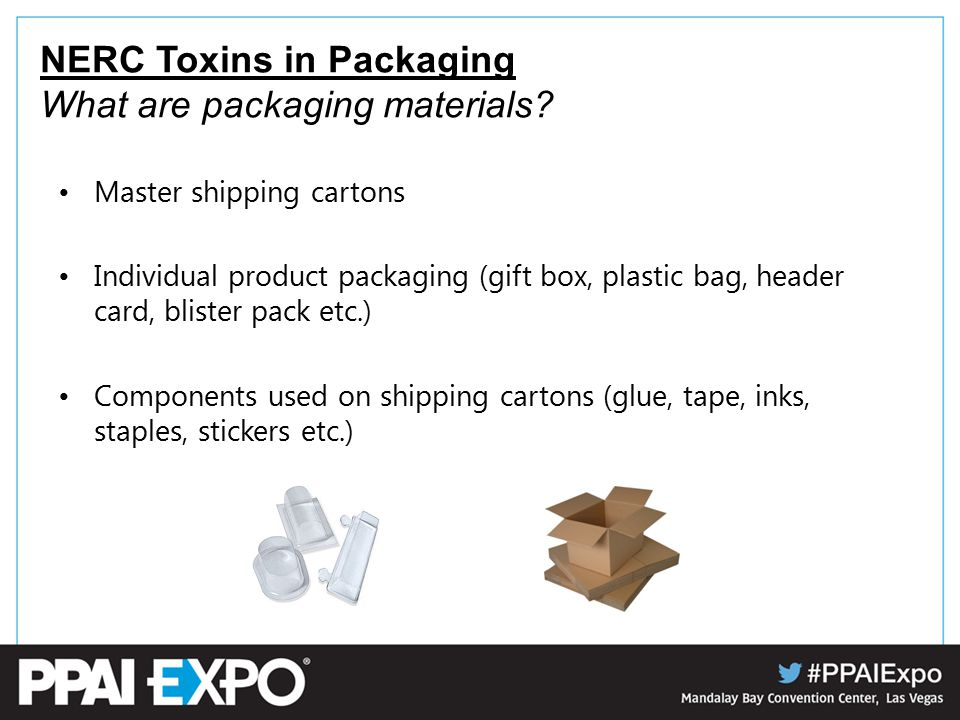 NERC Toxins in Packaging What are packaging materials.