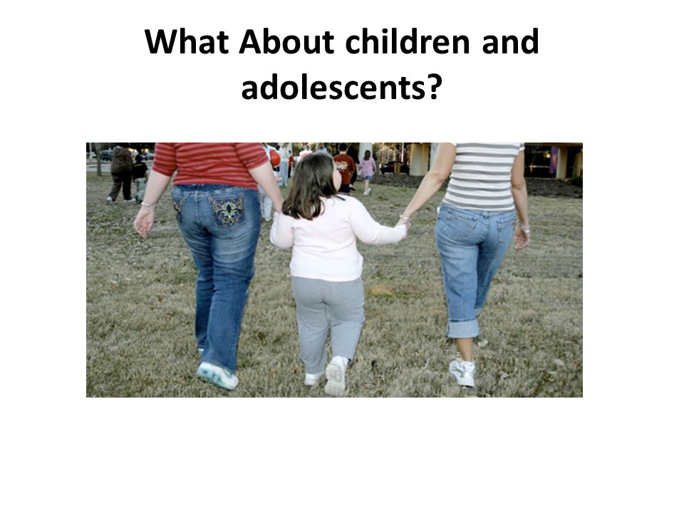 Prevention/Treatment of Childhood Obesity Through the Developmental Stages Perinatal: good prenatal nutrition, avoid excessive maternal wt.