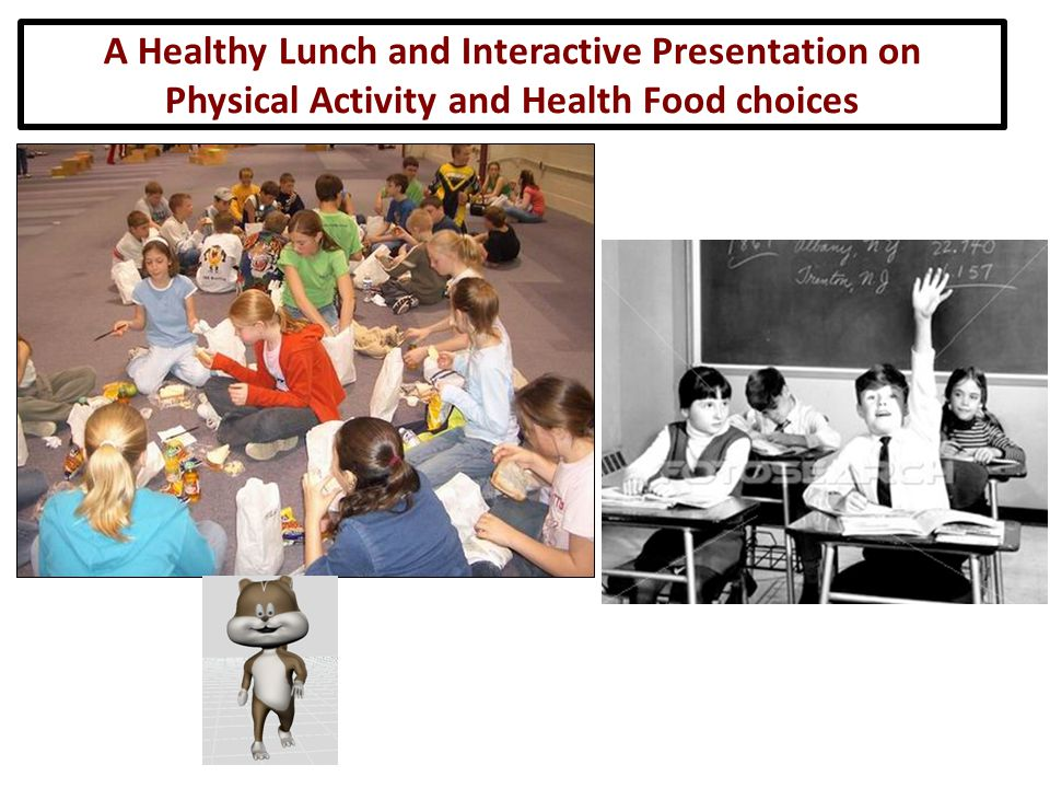 A Healthy Lunch and Interactive Presentation on Physical Activity and Health Food choices