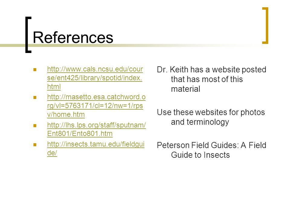 References http://www.cals.ncsu.edu/cour se/ent425/library/spotid/index.